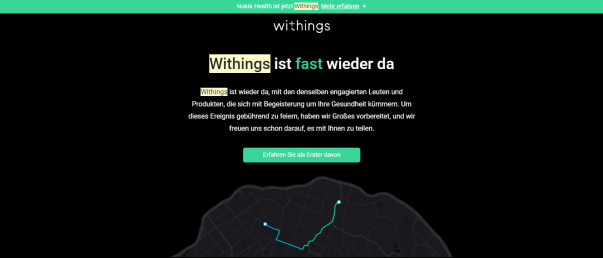 withings ist wieder da - bye bye Nokia - VERDAMMT! // Quelle: withings email